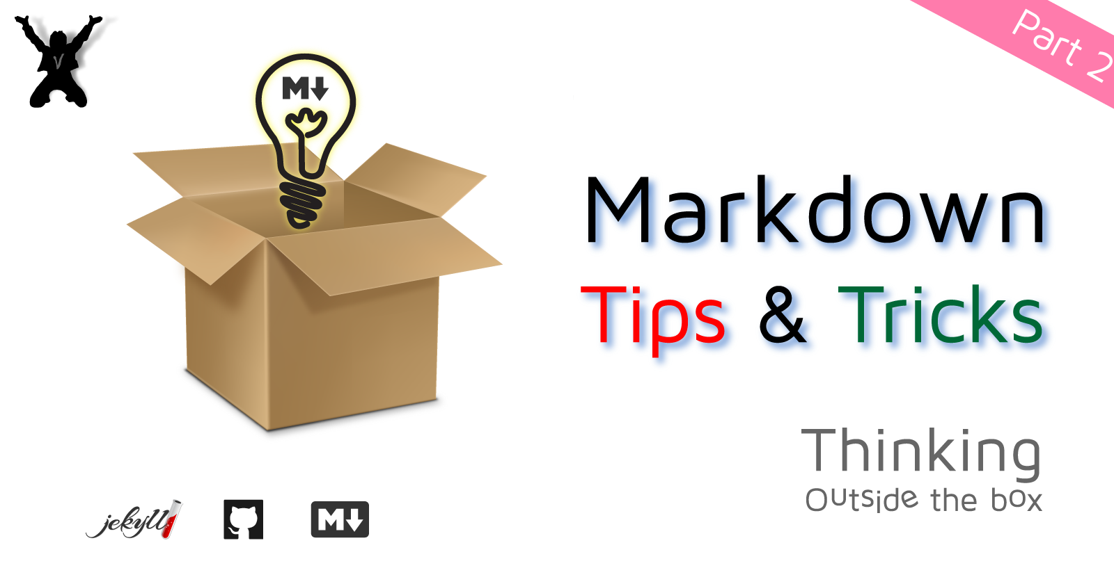 Markdown Tips & Tricks - Part 2