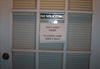 NO CANDY HERE WAITING FOR PIZZA MAN