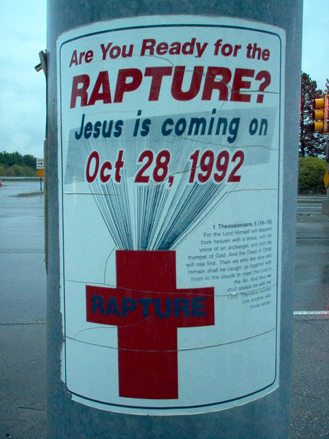 Are you ready for the Rapture? Jesus is coming on Oct 28, 1992(!)