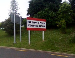 Slow Down You're Here