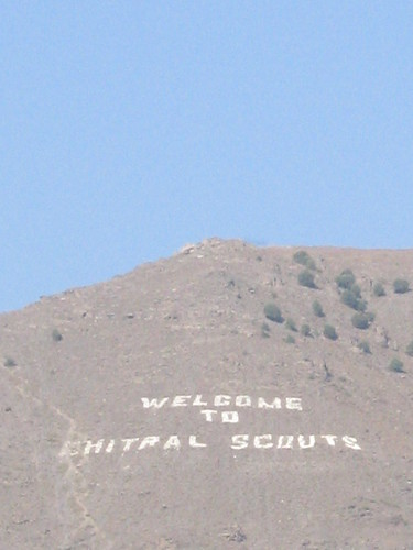 """Welcome to Chital Scouts"" - just in case you didn't know you were in Chitral"