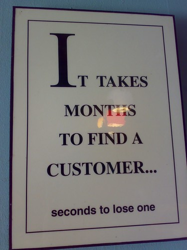 """It takes months to find a customer..."""