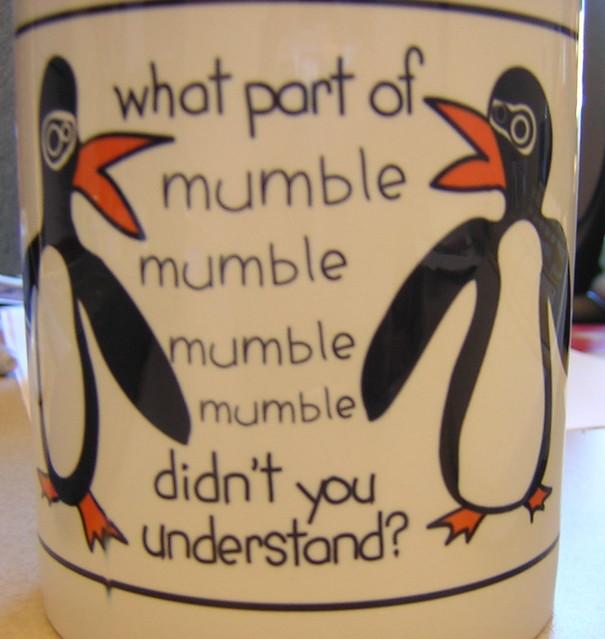Mumble mumble mumble