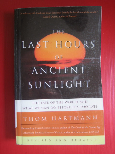 the last hours of ancient sunlight essay The last hours of ancient sunlight : the fate of the world and what we can do before it's too late [thom hartmann] home worldcat home about worldcat help search search for library items.