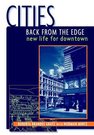 Cities Back from the Edge by Roberta Gratz
