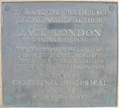 Jack London Birthplace Plaque. Photo credit Ken Banks.