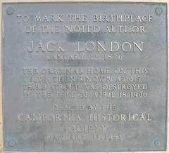 Jack London Birthplace Plaque. Photo credit Ken Banks.
