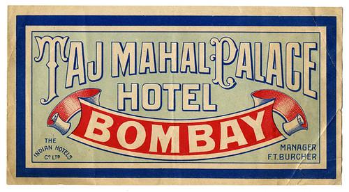 Taj Mahal Palace Hotel, Bombay by born1945
