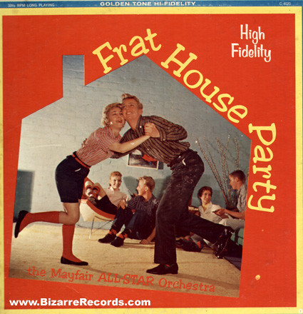 The Mayfair All-Star Orchestra - Frat House Party album cover