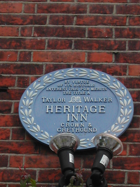 Blue plaque № 1312 - By virtue  of its historic interest  this pub merits  the title a  Taylor Walker  Heritage  Inn  Crown &   Greyhound