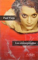 Paul Viejo, Los ensimismados