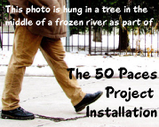 The 50 Paces Project – Artist Statement