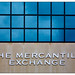 The Mercantile Exchange.