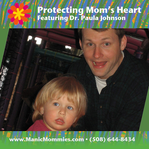 MM 56: Protecting Mom's Heart | by Manic Mommies®