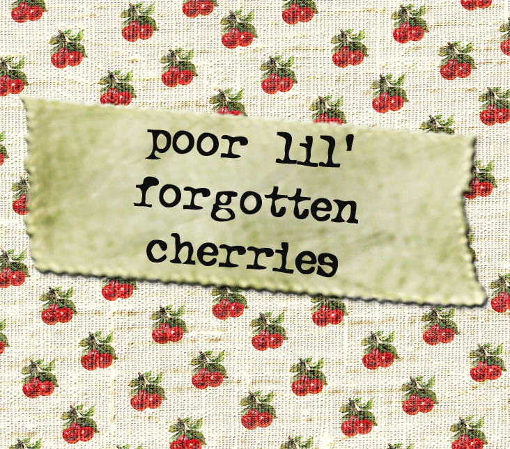 forgotten cherries