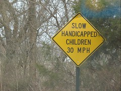 Slow AND Handicapped?