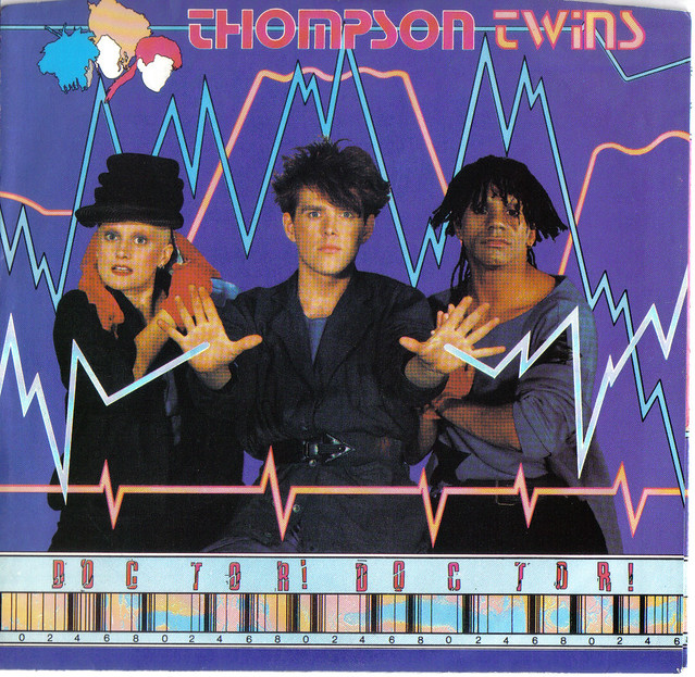 """""""Doctor, Doctor!"""" 45 single by Thompson Twins"""
