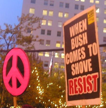 When Bush Comes to Shove, Resist