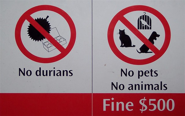 Sign reads: No Durians...