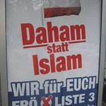 "The Federal Election 2006 - 8 - Extremely Racist Slogan - ""My Homeland Instead of Islam"" — ""We"