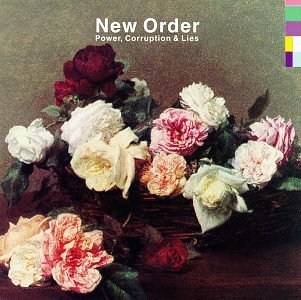 Power, Corruption & Lies -- New Order