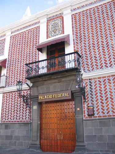 Federal Palace, Puebla, Mexico
