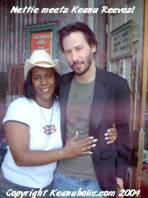Nettie with KEANU REEVES!