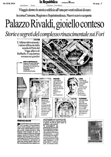 "Rome - The Imperial Fora: The Metro ""C"" Archaeological Surveys - Velia Hill (S10 - b1, b2, b3). (2006-2007). Nuovi scavi e scoperte Palazzo Rivaldi. La Repubblica (06-02-2004, pg.5) {pg. 1 of 3} [MIBAC - Rassegna Stampa 2004]."