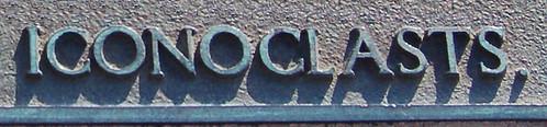 Iconoclasts.