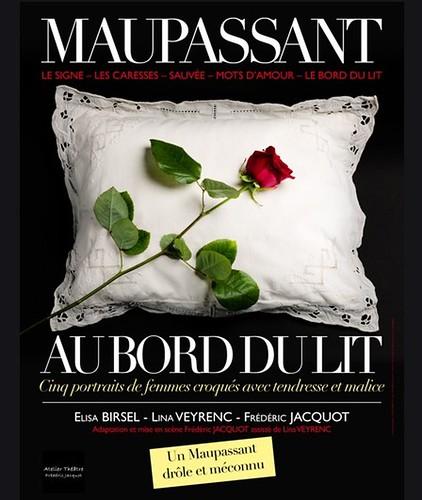 """SALUT L ARTISTE présente une pièce de théâtre """" Maupassant au bord du lit """" mercredi 25 janvier 2017 à 21h - CHASSENEUIL DU POITOU- GRAND POITIERS - VIENNE 86"""