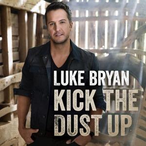 Luke Bryan – Kick the Dust Up