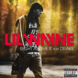 Lil Wayne – Right Above It (feat. Drake)
