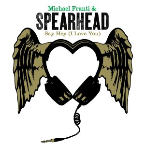Michael Franti & Spearhead – Say Hey (I Love You) [feat. Cherine Anderson]