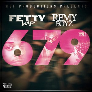 Fetty Wap – 679 (feat. Remy Boyz)