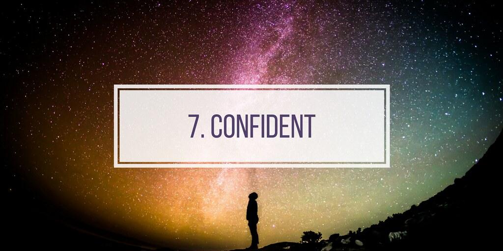 7. CONFIDENT