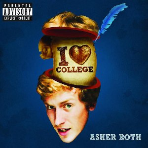 Asher Roth – I Love College