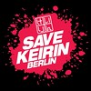 #savekeirinberlin