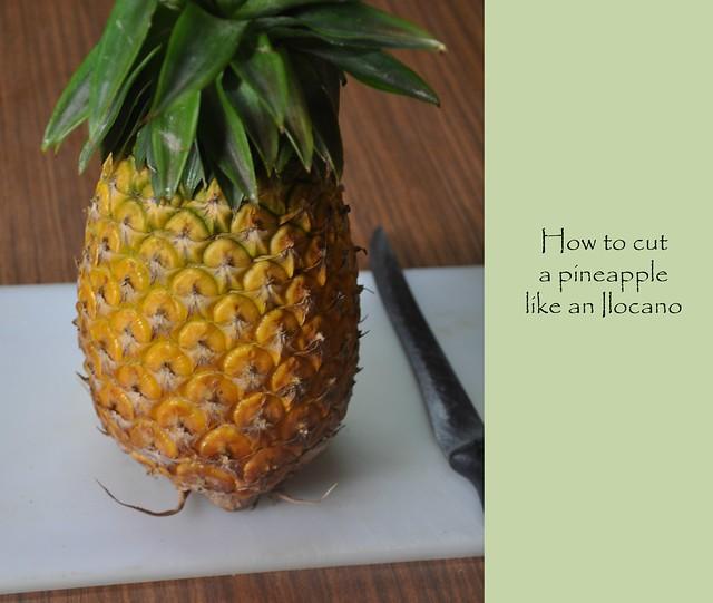 How to cut a Pineapple like an Ilocano