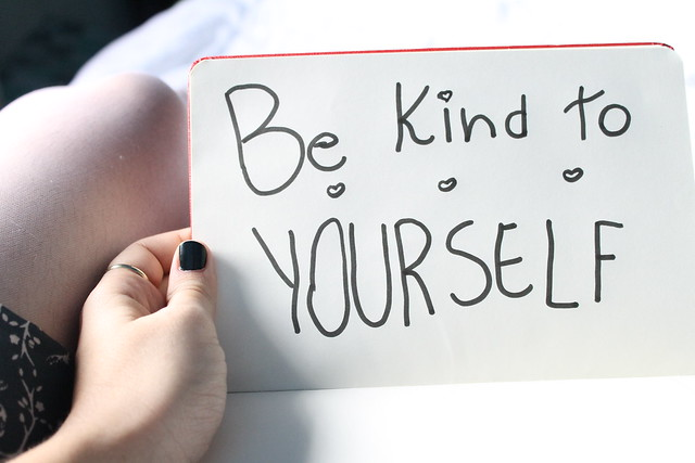 #100 Happy Days: (17) Be kind to yourself ❤