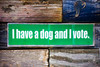 I Have a Dog and I Vote by Thomas Hawk