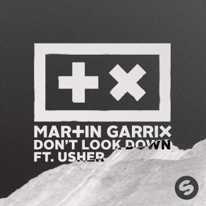 Martin Garrix – Don't Look Down (feat. Usher)