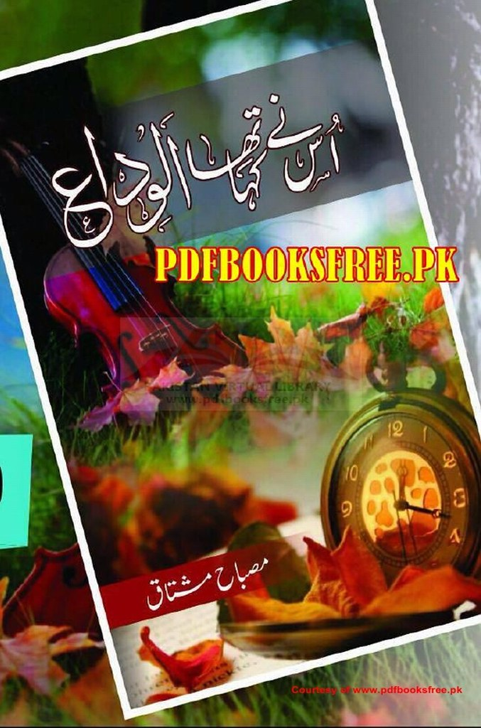 Usne Kaha Tha Alvida  is a very well written complex script novel which depicts normal emotions and behaviour of human like love hate greed power and fear, writen by Misbah Mushtaq , Misbah Mushtaq is a very famous and popular specialy among female readers