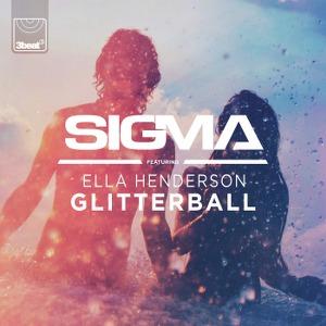 Sigma – Glitterball (feat. Ella Henderson)