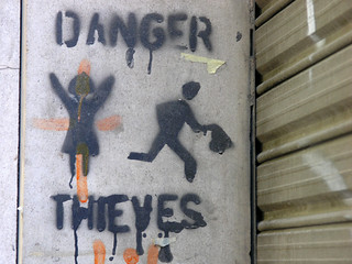 Danger. Thieves.