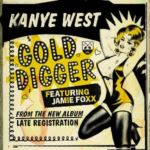 Kanye West – Gold Digger (feat. Jamie Foxx)