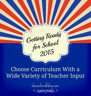 Getting Ready for School 2015 - Choose Curriculum With a Wide Variety of Teacher Input