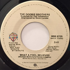 THE DOOBIE BROTHERS:WHAT A FOOL BELIEVES(45)(LABEL SIDE-A)