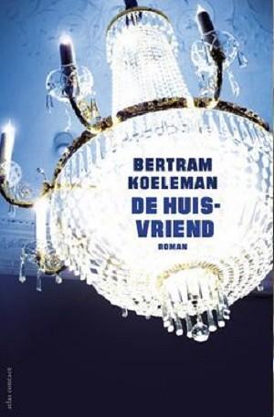 Bertram Koeleman - Huisvriend