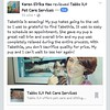 Check out the review Tabbz 2.0 #Animal Care got today from a new #LA client! Super  awesome. I'm very grateful. Please share this  post and visit  my page www.Facebook.com/TabbzAnimalCare 3146069727  Providing animal care at your doorstep.  #cats #dogs #b by 2PointNation