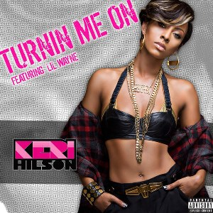 Keri Hilson – Turnin Me On (feat. Lil Wayne)